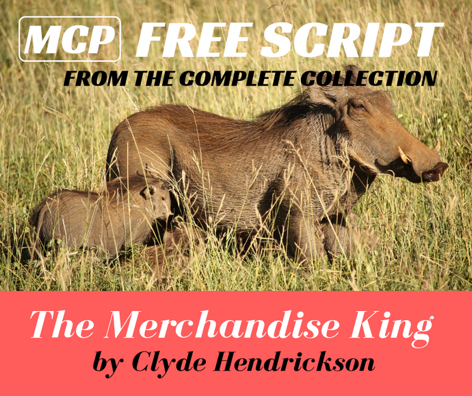 Free Script - The Merchandise King - From the Complete Collection, download now!