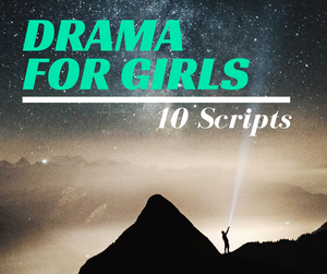 50% Off! Drama for Girls – Interp Scripts – Instant Download