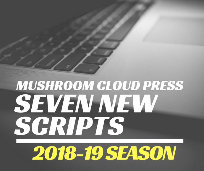 New for 2018 - Seven Scripts