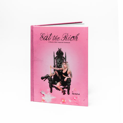 Eat The Rich: A Rock n Roll Inspired Cookbook
