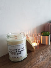 Load image into Gallery viewer, She believed she could but she was knackered so she didn't, quote soy wax candle