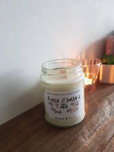 Sassy, Classy & A Little Bit Bad-Assy - Scented soy wax candle with wooden wick
