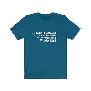 T-Shirt: Can't Today I Have Plans With My Cat T-Shirt Printify Deep Teal XS