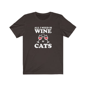 T-Shirt: All I Need Is Wine & Cats T-Shirt Printify Brown XS