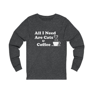 Long Sleeve T-Shirt: All I Need Are Cats & Coffee Long-sleeve Printify Dark Grey Heather S