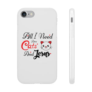 Flexi iPhone & Galaxy Phone Cases: All I Need Are Cats & Jesus Phone Case Printify iPhone 7