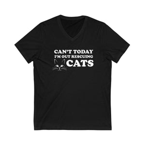 V-Neck T-Shirt: Can't Today I'm Out Rescuing Cats V-neck Printify Black XS