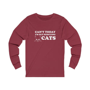 Long Sleeve T-Shirt: Can't Today I'm Out Rescuing Cats Long-sleeve Printify Cardinal S