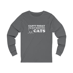Long Sleeve T-Shirt: Can't Today I'm Out Rescuing Cats Long-sleeve Printify Asphalt S