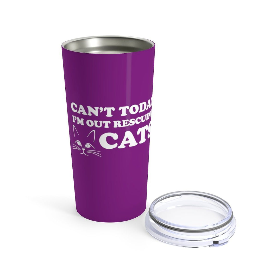 Vacuum Insulated 20oz Tumbler: Can't Today I'm Out Rescuing Cats Mug Printify 20oz