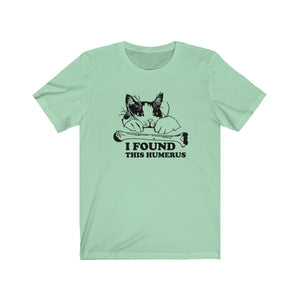 T-Shirt: I Found This Humerus T-Shirt Printify Mint XS