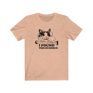 T-Shirt: I Found This Humerus T-Shirt Printify Heather Peach XS