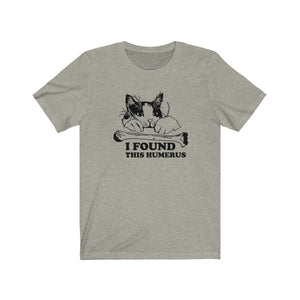 T-Shirt: I Found This Humerus T-Shirt Printify Heather Stone XS