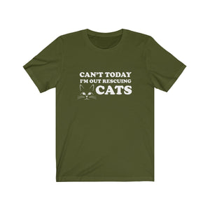 T-Shirt: Can't Today I'm Out Rescuing Cats T-Shirt Printify Olive XS