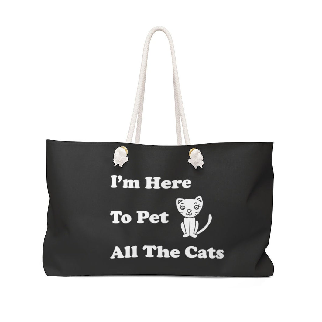 Weekender Bag: I'm Here To Pet All The Cats Bags Printify 24x13