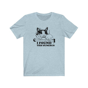T-Shirt: I Found This Humerus T-Shirt Printify Heather Ice Blue XS