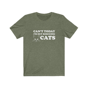 T-Shirt: Can't Today I'm Out Rescuing Cats T-Shirt Printify Heather Olive XS