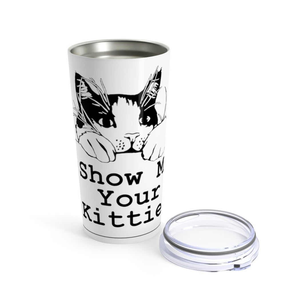 Vacuum Insulated 20oz Tumbler: Show Me Your Kitties Mug Printify 20oz