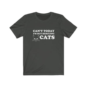 T-Shirt: Can't Today I'm Out Rescuing Cats T-Shirt Printify Dark Grey XS