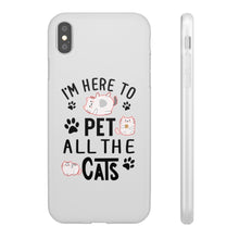Load image into Gallery viewer, Flexi iPhone & Galaxy Phone Cases: I'm Here To Pet All The Cats Phone Case Printify iPhone XS MAX