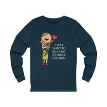 Load image into Gallery viewer, Long Sleeve T-Shirt: I Just Want To Be A Stay At Home Cat Mom Long-sleeve Printify Navy S