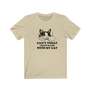 T-Shirt: Can't Today I Have Plans With My Cat T-Shirt Printify Soft Cream XS
