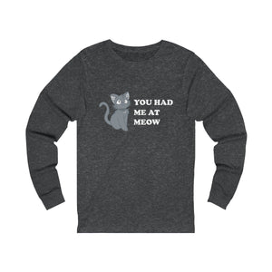 Long Sleeve T-Shirt: You Had Me At Meow Long-sleeve Printify Dark Grey Heather S