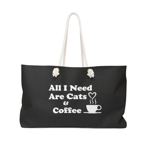 Weekender Bag: All I Need Are Cats & Coffee Bags Printify 24x13