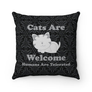 "Faux Suede Square Pillow: Cats Are Welcome Humans Are Tolerated Home Decor Printify 14"" x 14"""