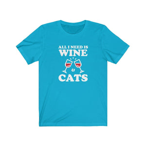 T-Shirt: All I Need Is Wine & Cats T-Shirt Printify Turquoise XS
