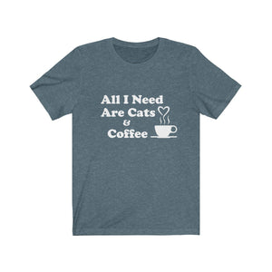 T-Shirt: All I Need Are Cats & Coffee T-Shirt Printify Heather Slate XS