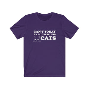 T-Shirt: Can't Today I'm Out Rescuing Cats T-Shirt Printify Team Purple XS
