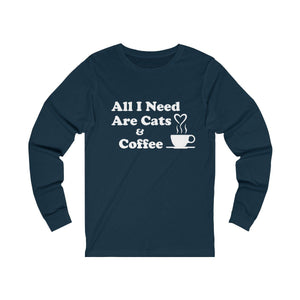 Long Sleeve T-Shirt: All I Need Are Cats & Coffee Long-sleeve Printify Navy S