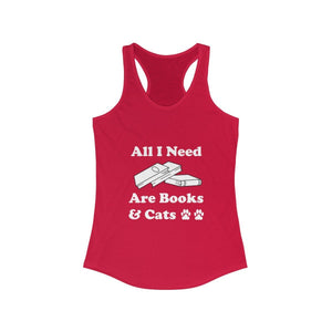 Women's Racerback Tank: All I Need Are Books & Cats Tank Top Printify Solid Red XS