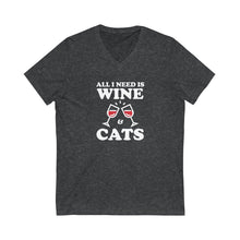Load image into Gallery viewer, V-Neck T-Shirt: All I Need Is Wine & Cats