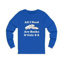 Load image into Gallery viewer, Long Sleeve T-Shirt: All I Need Are Books & Cats Long-sleeve Printify True Royal S