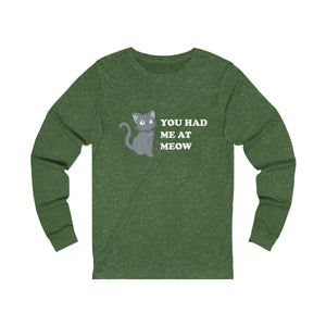 Long Sleeve T-Shirt: You Had Me At Meow Long-sleeve Printify Heather Forest S