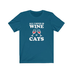 T-Shirt: All I Need Is Wine & Cats T-Shirt Printify Deep Teal XS