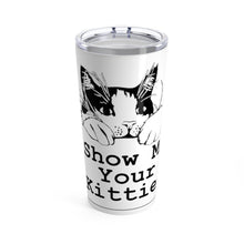 Load image into Gallery viewer, Vacuum Insulated 20oz Tumbler: Show Me Your Kitties Mug Printify