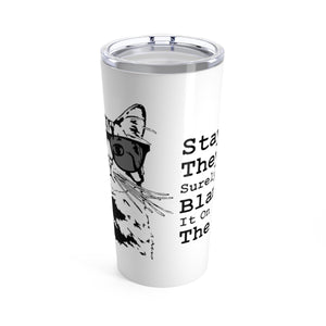 Vacuum Insulated 20oz Tumbler: Stay Cool They'll Surely Blame It On The Dog Mug Printify 20oz
