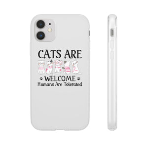 Flexi iPhone & Galaxy Phone Cases: Cats Are Welcome Humans Are Tolerated Phone Case Printify iPhone 11