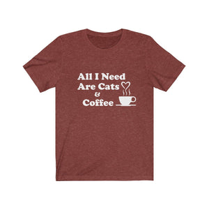 T-Shirt: All I Need Are Cats & Coffee T-Shirt Printify Heather Clay XS