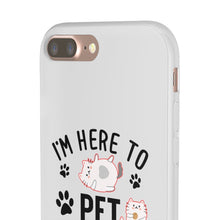 Load image into Gallery viewer, Flexi iPhone & Galaxy Phone Cases: I'm Here To Pet All The Cats Phone Case Printify