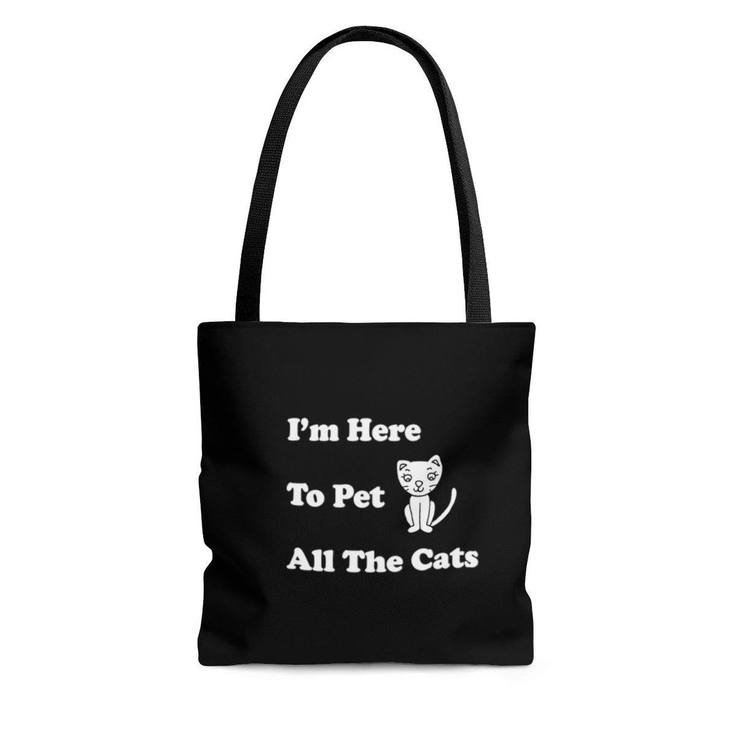 Reusable Tote Bag: I'm Here To Pet All The Cats Bags Printify Small