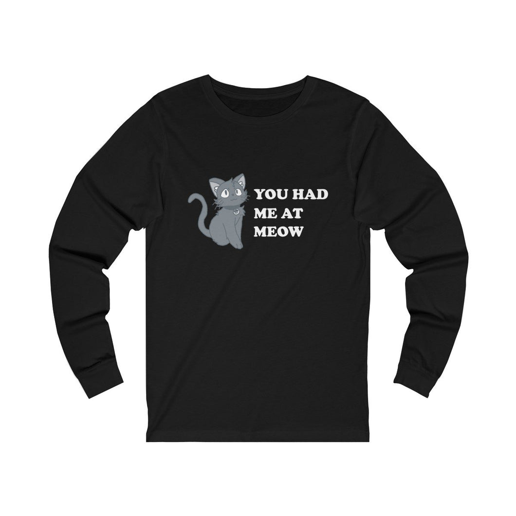 Long Sleeve T-Shirt: You Had Me At Meow Long-sleeve Printify Black L