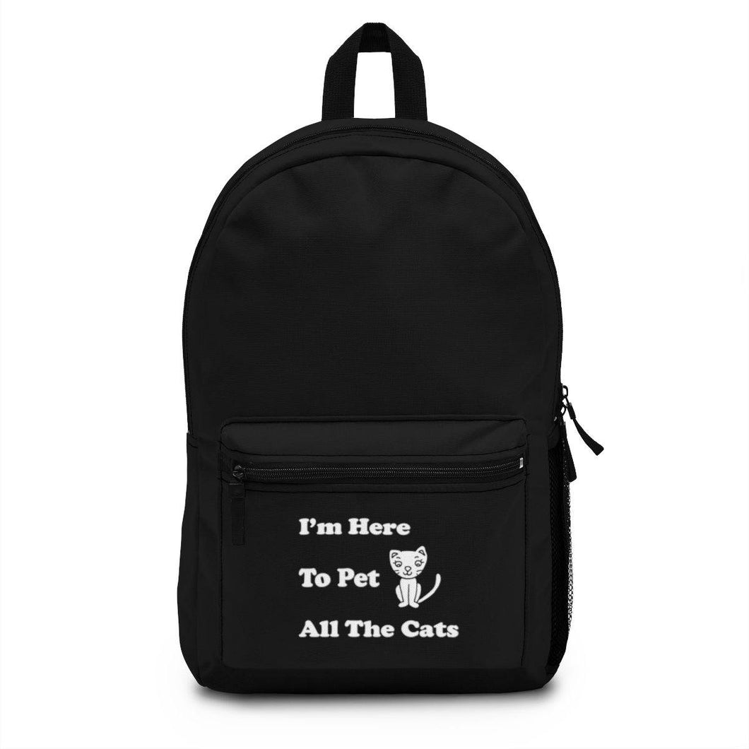 Backpack (Made in USA) - I'm Here To Pet All The Cats Bags Printify One Size