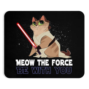 "Mousepad: Meow The Force Be With You Home Decor Printify 9""x7.5"""