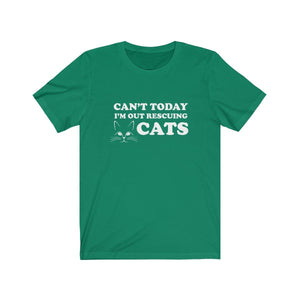 T-Shirt: Can't Today I'm Out Rescuing Cats T-Shirt Printify Kelly XS