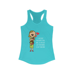 Women's Racerback Tank: I Just Want To Be A Stay At Home Cat Mom Tank Top Printify Solid Tahiti Blue XS