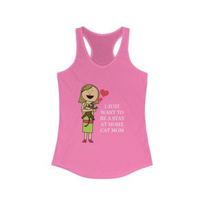 Women's Racerback Tank: I Just Want To Be A Stay At Home Cat Mom Tank Top Printify Solid Hot Pink XS